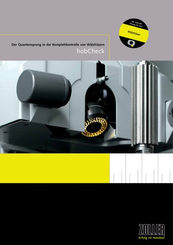 Die Universal-Messmaschine zum vollautomatischen Messen und Prüfen von zylindrischen Wälzfräsern »hobCheck«