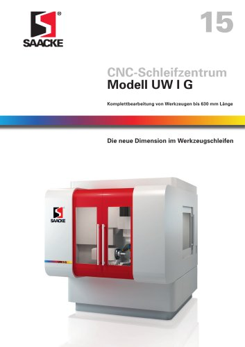 SAACKE CNC-Schleifzentrum Modell UW I G