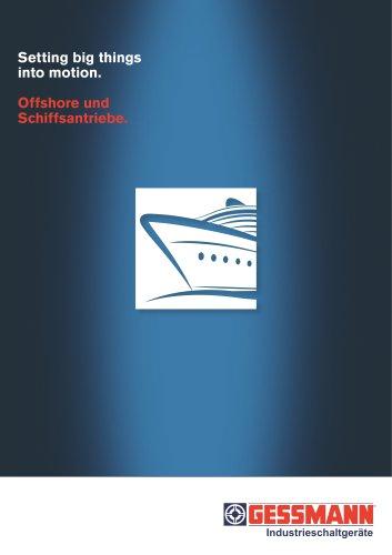 Offshore und Schiffsantriebe
