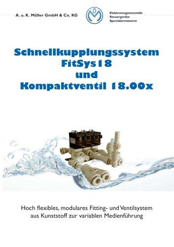 Schnellkupplungssystem FitSys18 und Kompaktventil 18.00x