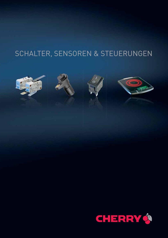 SCHALTER, SENSOREN & STEUERUNGEN - CHERRY - PDF Katalog | technische ...
