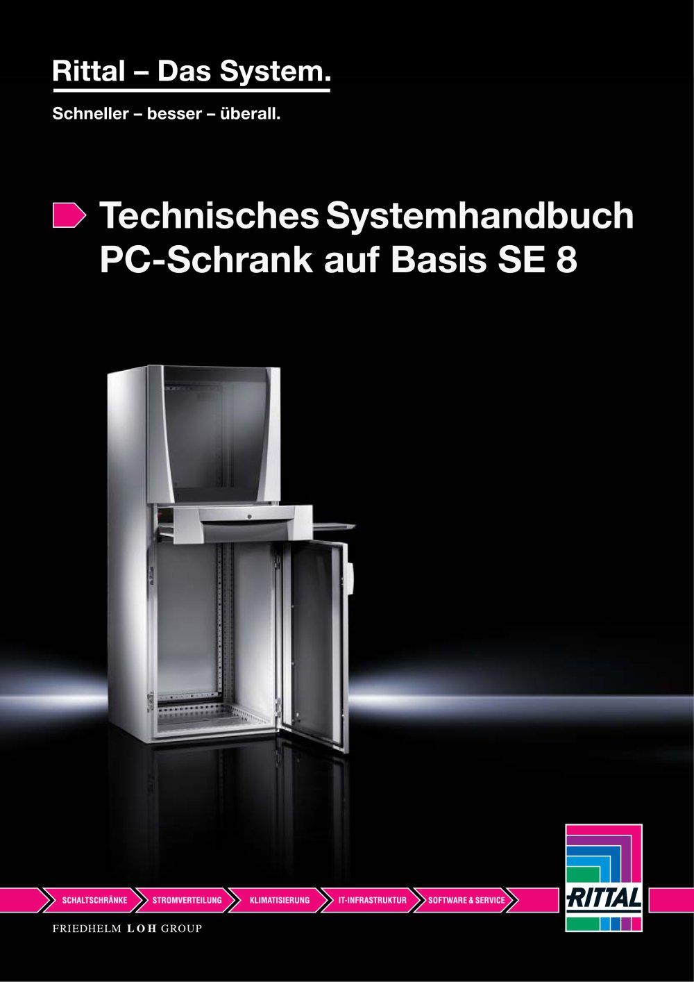 Technisches Systemhandbuch PC-Schrank auf Basis SE 8 - RITTAL - PDF ...