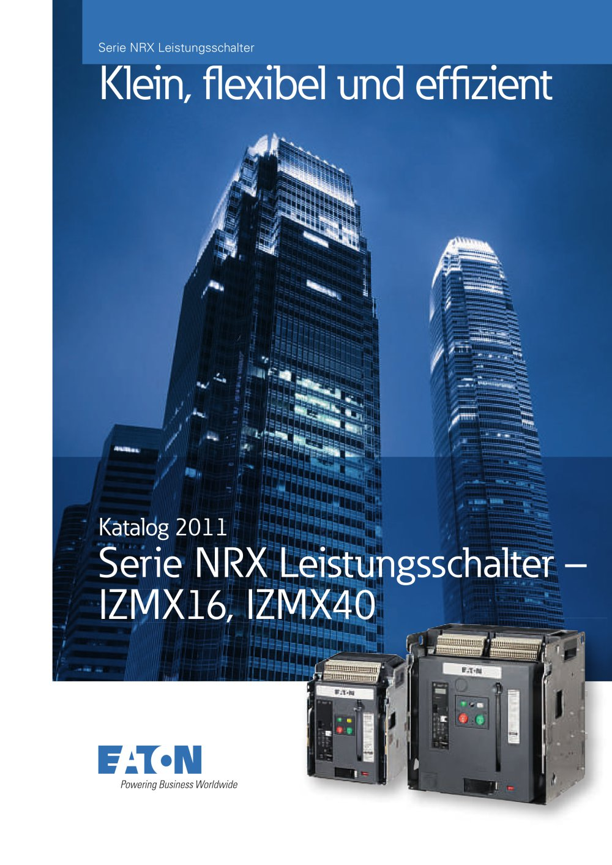 Katalog Leistungsschalter Serie NRX - IZMX16, IZMX40 - Eaton - PDF ...