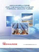 Vacuum solutions for the manufacture of thermal vacuum tubes