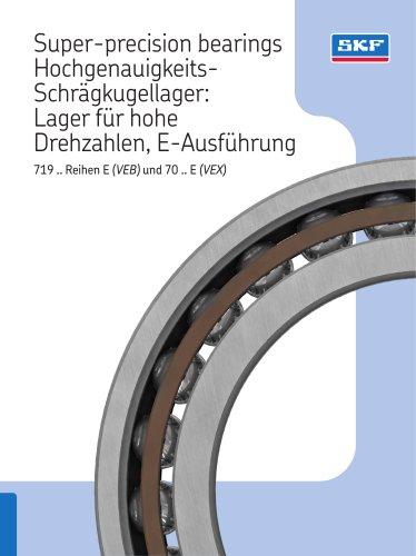 Super-precision bearings Hochgenauigkeits-Schrägkugellager: Lager für hohe Drehzahlen, E-Ausführung