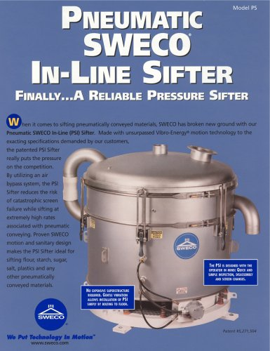 Pneumatic Sweco In-Line Sifter - A Reliable Pressure Sifter