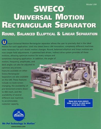 universal motion rectangular separator