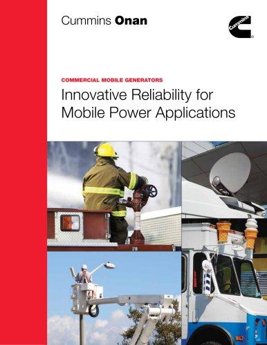 COMMERCIAL MOBILE GENERATORS Innovative Reliability for  Innovative Reliability for