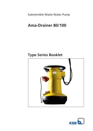 Ama-Drainer 80, 100