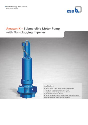 Amacan K ? Submersible Motor Pump with Non-clogging Impeller