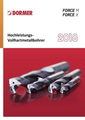 Dormer Hochleistungs Vollhartmetallbohrer Force 2018