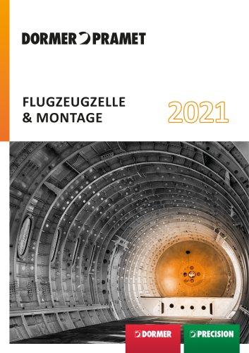 FLUGZEUGZELLE & MONTAGE 2021