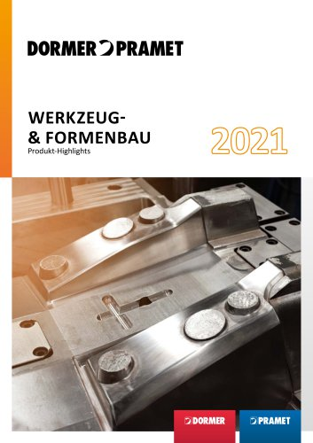 WERKZEUG & FORMENBAU - Produkt Highlights 2021