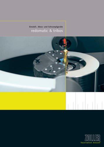 Die Einstell-, Schrumpf- und Messkombination »redomatic«