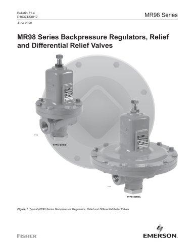 MR98 Series Backpressure Regulators, Relief and Differential Relief Valve