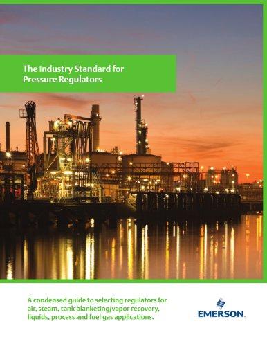 The Industry Standard for  Pressure Regulators