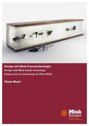 Design mit Mink Fasertechnologie