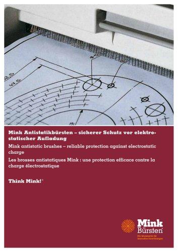 Mink Antistatikbürsten – sicherer Schutz vor elektrostatischer Aufladung