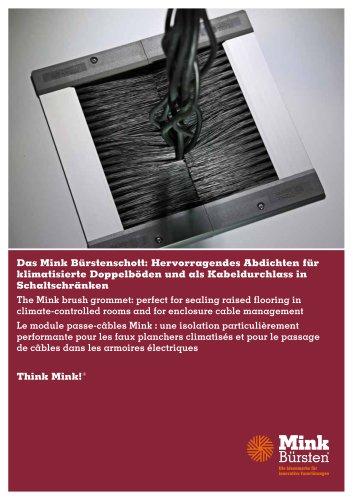 Mink Bürstenschott - Hervorragendes Abdichten für klimatisierte Doppelböden und als Kabeldurchlass in Schaltschränken