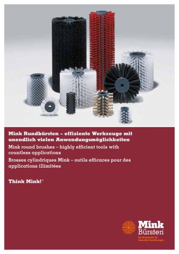 Mink Rundbürsten – effiziente Werkzeuge mit unendlich vielen Anwendungsmöglichkeiten