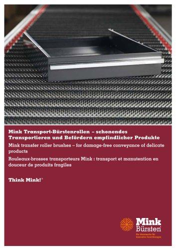 Mink Transport-Bürstenrollen - schonendes Transportieren und Befördern empfindlicher Produkte