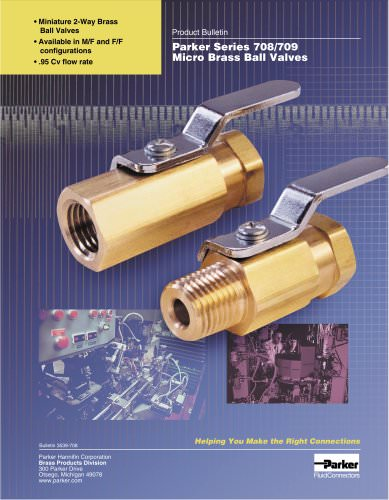 Parker Series 708 - 709 Micro Brass Ball Valves