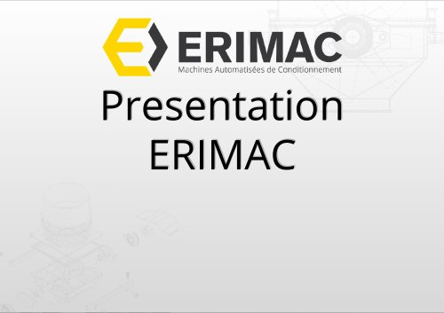 presentation ERIMAC