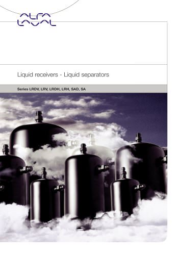 Liquid receivers - Liquid separators