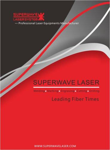 Superwave laser company introduce laser welding,marking,cutting machine
