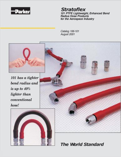 Stratoflex 101 PTFE Lightweight, Enhanced Bend Radius Hose Products for the Aerospace Industry