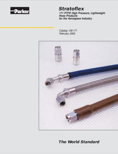 Stratoflex 171 PTFE High Pressure, Lightweight Hose Products for the Aerospace Industry