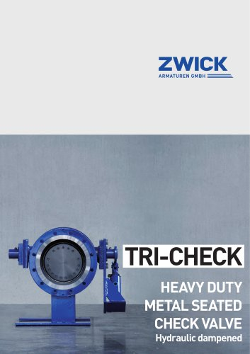TRI-CHECK HEAVY DUTY METAL SEATED CHECK VALVE