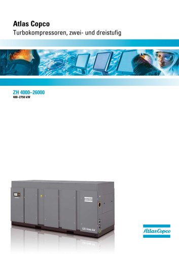 ZH 4000–26000 Atlas Copco Turbokompressoren, zwei- und dreistufig 400–2750 kW