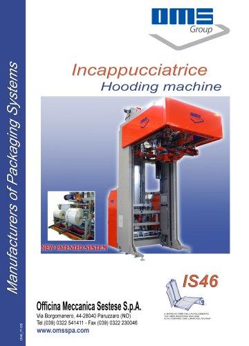 Hooding machine