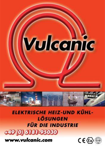 Katalog Vulcanic : Elektrische Heiz- und Kühl- Lösungen für die Industrie