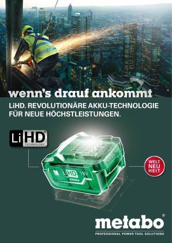 LiHD. REVOLUTIONÄRE AKKU-TECHNOLOGIE FÜR NEUE HÖCHSTLEISTUNGEN.