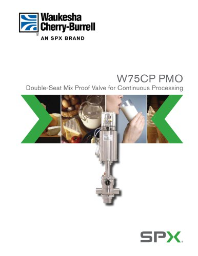 W75CP (Continuous Process) PMO Mix Proof Valves