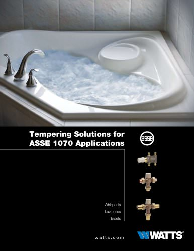Tempering Solutions for ASSE 1070 Applications