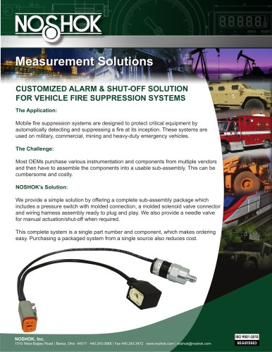 CUSTOMIZED ALARM & SHUT-OFF SOLUTION FOR VEHICLE FIRE SUPPRESSION SYSTEMS