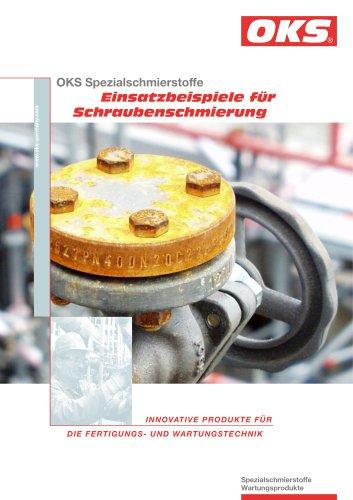 Einsatzbeispiele für Schraubenschmierung: OKS 250 and OKS 217