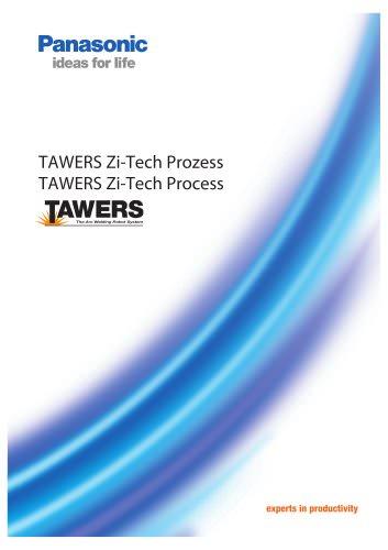 TAWERS Zi-Tech Process