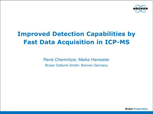 Improved Detection Capabilities by  Fast Data Acquisition in ICP-MS