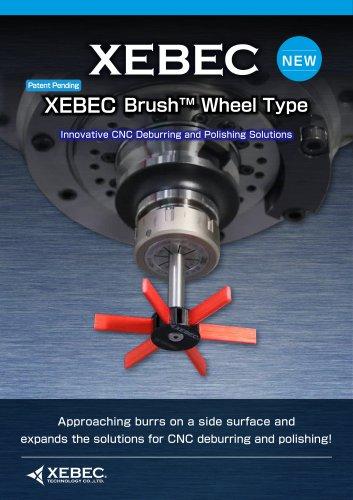 XEBEC Brush Wheel Type
