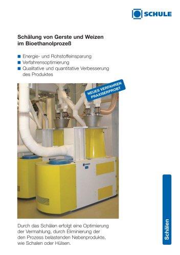 Schälung von Gerste und Weizen im Bioethanolprozeß