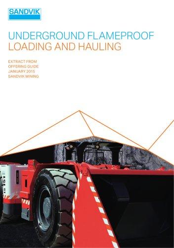 Sandvik flame proof loading and hauling