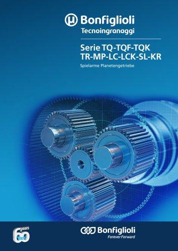 TQ - TQF - TQK - TR - MP - LC - LCK - SL - KR series - Spielarme Planetengetriebe