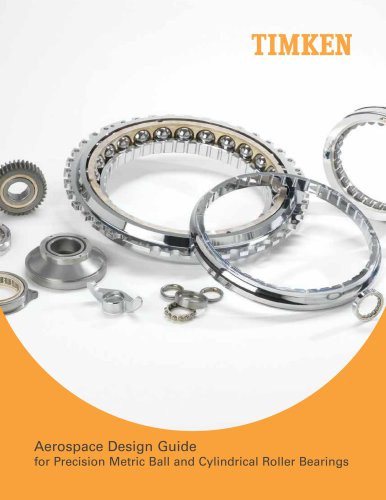Aerospace Design Guide for Precision Metric Ball and Cylindrical Roller Bearings