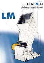 Kunststoff-Schneidmühlen der Baureihe LM