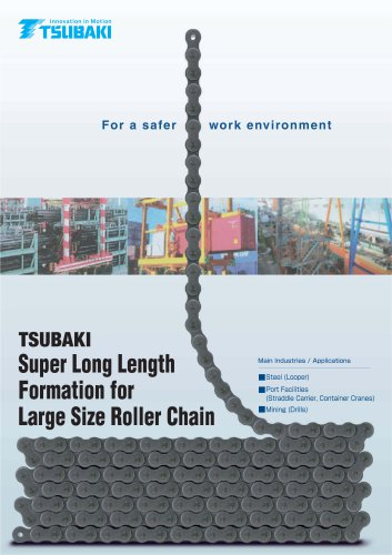 Super Long Lengyh Formation for Large Size Roller Chain