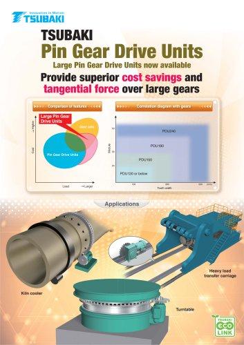 Tsubaki Large Pin Gear Drive Units